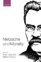 Nietzsche and Morality by Brian Leiter