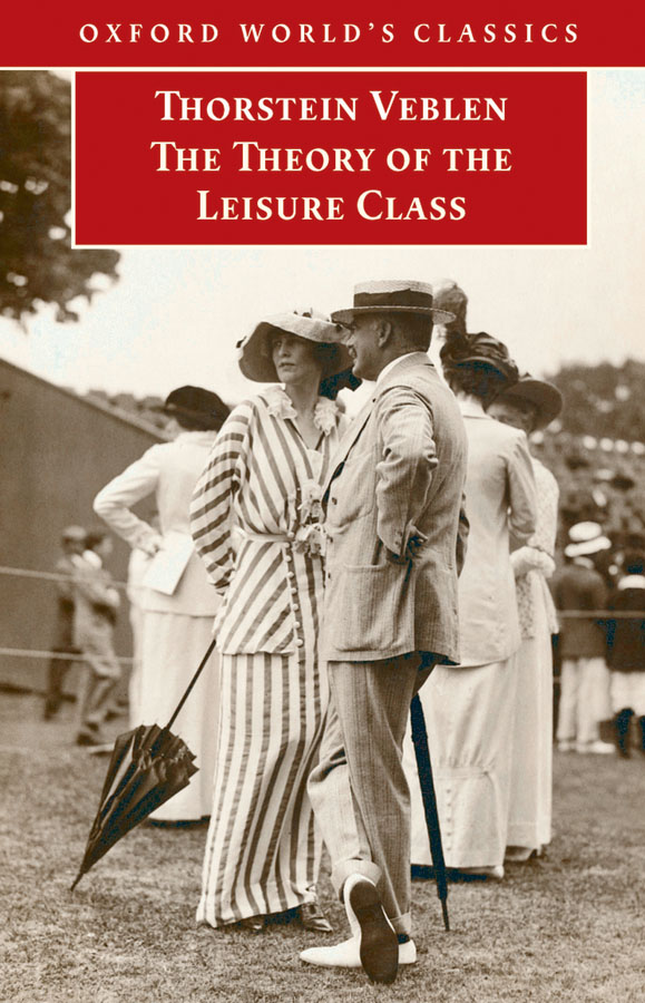 Download Ebook The Theory of the Leisure Class by Thorstein Veblen Pdf