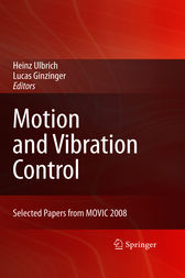 Motion and Vibration Control by Heinz Ulbrich