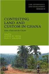 Contesting Land and Custom in Ghana by Janine Ubink