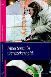 Investeren in werkzekerheid by Scientific Council for Government Policy