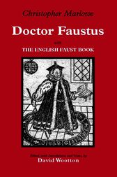 Doctor Faustus: With The English Faust Book
