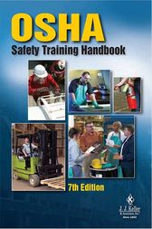 J. J. Keller's OSHA Safety Training Handbook by J. J. Keller