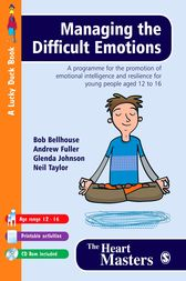 Managing the Difficult Emotions by Bob Bellhouse
