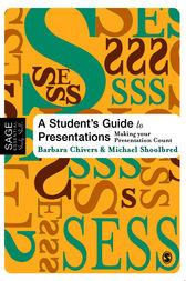 A Student's Guide to Presentations by Barbara Chivers