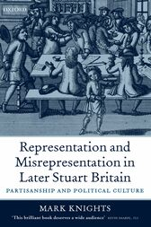 Representation and Misrepresentation in Later Stuart Britain by Mark Knights