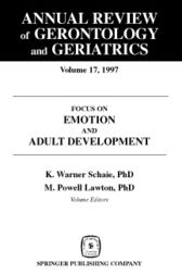 Annual Review of Gerontology and Geriatrics, Volume 17, 1997 by K. Warner Schaie