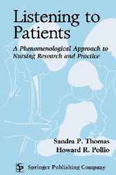 Listening to Patients by Sandra P. Thomas