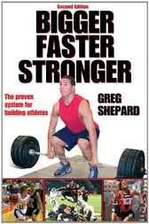 Bigger Faster Stronger by R. Gregory Shepard