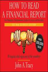 How to Read a Financial Report by John A. Tracy