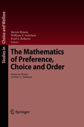 The Mathematics of Preference, Choice and Order by Steven Brams