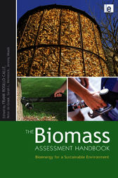 The Biomass Assessment Handbook by Frank Rosillo-Calle