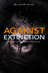 Against Extinction by William (Bill) Adams