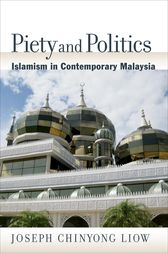 Piety and Politics by Joseph Chinyong Liow