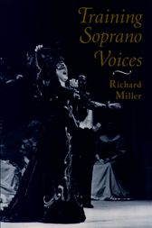 Training Soprano Voices by Richard Miller