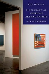 The Oxford Dictionary of American Art and Artists by Ann Lee Morgan