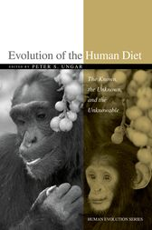 Evolution of the Human Diet by Peter S. Ungar