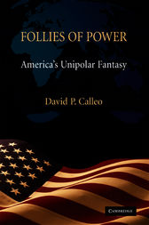 Follies of Power by David P. Calleo