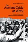 The Ancient Critic at Work: Terms and Concepts of Literary Criticism in Greek Scholia