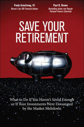 Save Your Retirement by Frank Armstrong