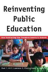 Reinventing Public Education by Paul Hill