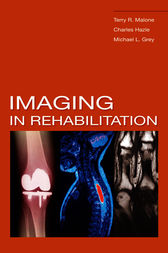Imaging In Rehabilitation by Terry R. Malone