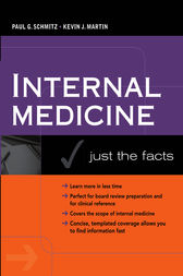 Internal Medicine: Just the Facts by Paul G. Schmitz