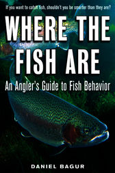 Where the Fish Are by Daniel Bagur
