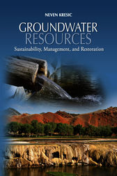 Groundwater Resources by Neven Kresic