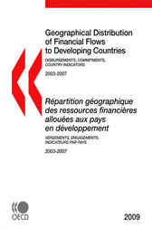 Geographical Distribution of Financial Flows to Developing Countries 2009 by OECD Publishing