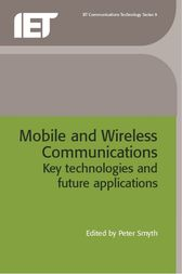 Mobile and Wireless Communications by Peter Smyth