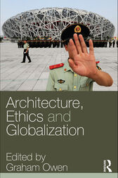 Architecture, Ethics and Globalization by Graham Owen