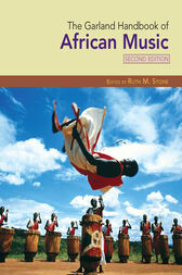 The Garland Handbook of African Music by Ruth M. Stone