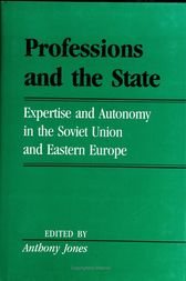 Professions And The State by Anthony Jones