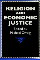 Religion and Economic Justice by Michael Zweig