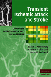 Transient Ischemic Attack and Stroke by Sarah T. Pendlebury