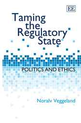 Taming the Regulatory State by N. Veggeland