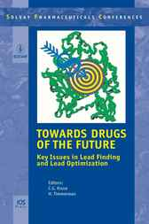 Towards Drugs of the Future by C.G. Kruse