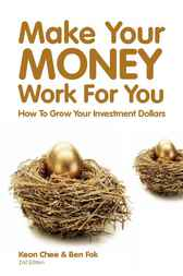 Make Your Money Work for You by Keon Chee