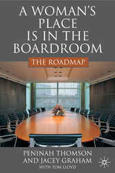 A Woman's Place is in the Boardroom: The Roadmap by Peninah Thomson