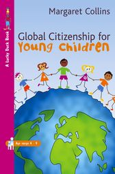 Global Citizenship for Young Children by Margaret Collins