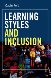 Learning Styles and Inclusion by Gavin Reid