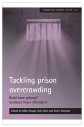Tackling prison overcrowding by Mike Hough