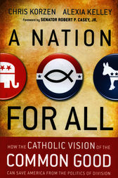 A Nation for All by Chris Korzen