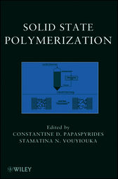 Solid State Polymerization by Constantine D. Papaspyrides