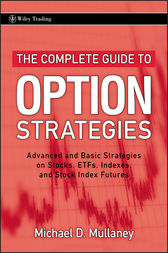 The Complete Guide to Option Strategies by Michael Mullaney