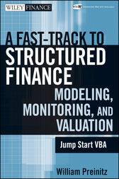 A Fast Track to Structured Finance Modeling, Monitoring, and Valuation by William Preinitz