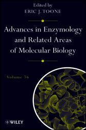 Advances in Enzymology and Related Areas of Molecular Biology by Eric J. Toone