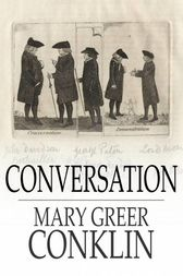 Conversation by Mary Greer Conklin