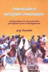 Communication et participation communautaire by Guy Bessette